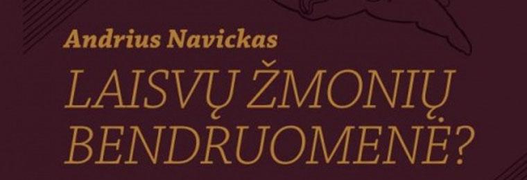 """Andrius Navickas: """"Būti krikščionimi – tai kovoti partizaninį laisvės karą"""""""