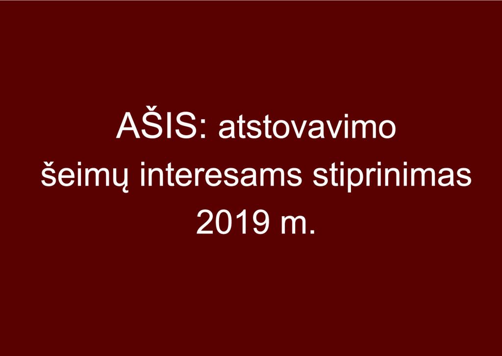 AŠIS: Atstovavimo šeimų interesams stiprinimas 2019