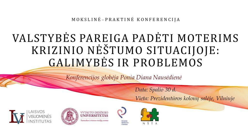 """Konferencijos anonsas: """"Valstybės pareiga padėti moterims krizinio nėštumo situacijoje"""""""