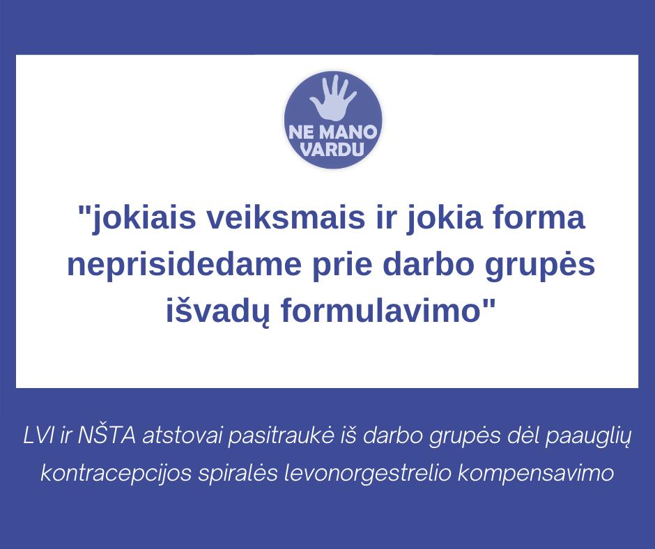 LVI ir NŠTA atstovai pasitraukė iš darbo grupės dėl paauglių kontracepcijos spiralės levonorgestrel kompensavimo
